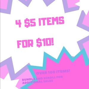 $5 Sale or 4 for $10!
